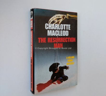 The Resurrection Man by Charlotte MacLeod First Edition The Crime Club by Collins 1992